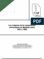 Los orígenes de la contestación universitaria en Medellín entre 1957 y 1968