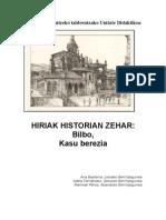 Hiriak Historiaren Zehar. Bilbo, Kasu Berezia
