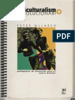 Multiculturalismo revolucionario de Peter Mc Laren