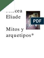 Eliade Mircea - Mitos y Arquetipos