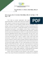 Massimo Panebianco, Droit international public di D. Ruziè- G. Teboul, Paris Dalloz, 2012, 21° ed., Pag. I - IV Pag. 1 - 346 e Droit européen di   J.C. Gautron, Paris Dalloz, 2012, 14° ed, Pag. I - VII Pag. 1 - 347