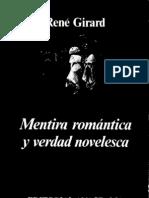 René Girard - Mentira romántica y verdad novelesca