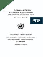 Convenio internacional para facilitar el paso de fronteras a pasajeros y equipajes transportados por ferrocarril. Ginebra, 10 de enero de 1952