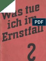 Was tue ich im Ernstfall ? - Eine Aufklärungsschrift für das Deutsche Volk