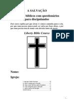 A SALVAÇÃO - Curso bíblico para discipulandos evangélicos
