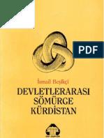 Devletlerarası Sömürge Kürdistan-İsmail Beşikçi