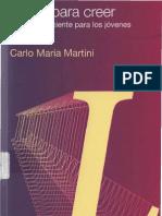 Carlo María Martini - Libres para creer