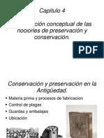 La evolución conceptual de las nociones de preservación y conservación.