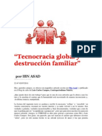 """Tecnocracia global y destrucción familiar""