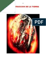 La Destruccion de La Tierra
