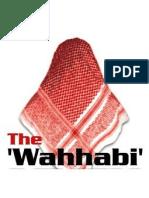 Fitnatul Wahhabiyya Mawlana Shaykhu-l-Islam Ahmad Zayni Dahlan  al-Makki ash-Shafi'i  (Chief Mufti of Mecca al-Mukarramah).  May Allah be pleased with him