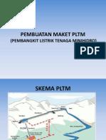 Pembuatan Maket Pltm
