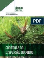Controle da dispersão do Pinus