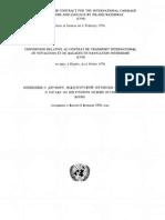 Convención sobre el contrato de transporte internacional de pasajeros y equipaje en la navegación interior (CVN). Ginebra, 6 de febrero de 1976