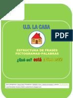 ESTRUCTURA DE FRASES UD LA CASA (QUÉ ES+ESTÁ+CÓMO ESTÁ)