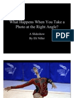 What happens when you take a photo at the right angle? - A Slideshow