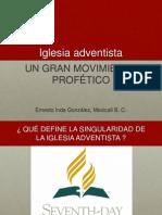 Iglesia Adventista, un gran movimiento profetico