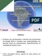APLICAÇÕES DO GOOGLE EARTH NA AVALIAÇÃO DE IMÓVEIS 2010