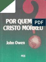 Por quem Jesus morreu? - John Owen