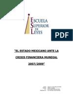 """""""EL ESTADO MEXICANO ANTE LA CRISIS FINANCIERA MUNDIAL 2007/2009"""""""
