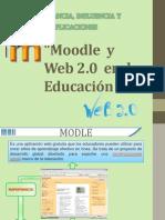 MOODLE Y LA WEB 2.0 EN LA EDUCACION