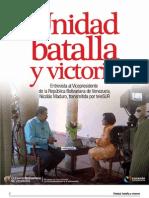 Unidad, Batalla y Victoria / Entrevista al Vicepresidente Maduro
