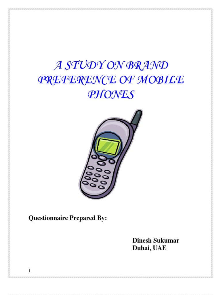 related literature of brand preferences on mobile phones In the model proposed in this study, the relationship between brand equity and  the dimensions of consumer  paying extra cost, brand preference and purchase  intention keywords: brand  brand equity is associated with the consumer's  willingness to pay extra costs brand  mobile shopping centers master's thesis.