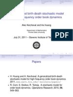 A Generalized Birth-Death Stochastic Model 4HF Order Dynamics