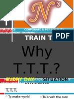 Why TTT