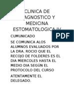 Clinica de Diagnostico y Medicina Estomatologica IV