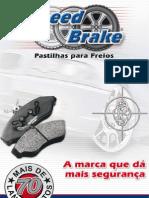 PASTILHAS DE FREIO SPEED BRAKE