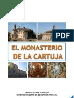 Unidad Didáctica - Itinerario Monasterio de la Cartuja