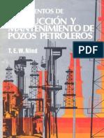 Nind,_T.E.W._-_Fundamentos_de_Producción_y_Mantenimiento_de_Pozos_Petroleros