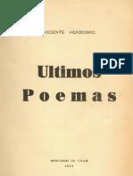 Vicente Huidobro. Últimos Poemas