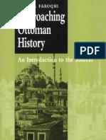 Approaching Ottoman History