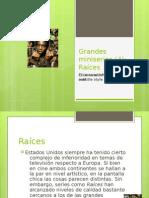 Miniseries (4)-Raíces-Roberto Jorge Saller