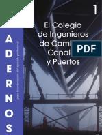 C01. El Colegio de Ingenieros de Caminos, Canales y Puertos