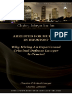Arrested for Murder in Houston? Why Hiring An Experienced Criminal Defense Lawyer Is Critical