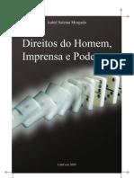 MORGADO, Isabel Salema - Direitos Do Homem, Imprensa e Poder