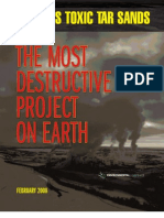 The Most Destructive Project on Earth Canada's Tar Sands