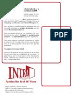 El Programa de Orientación Socio Laboral de la Fundación INTRA realizó 97 contratos en 2012