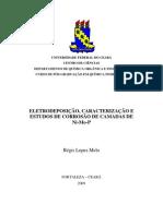 ELETRODEPOSIÇÃO, CARACTERIZAÇÃO E ESTUDOS DE CORROSÃO DE CAMADAS DE Ni-Mo-P