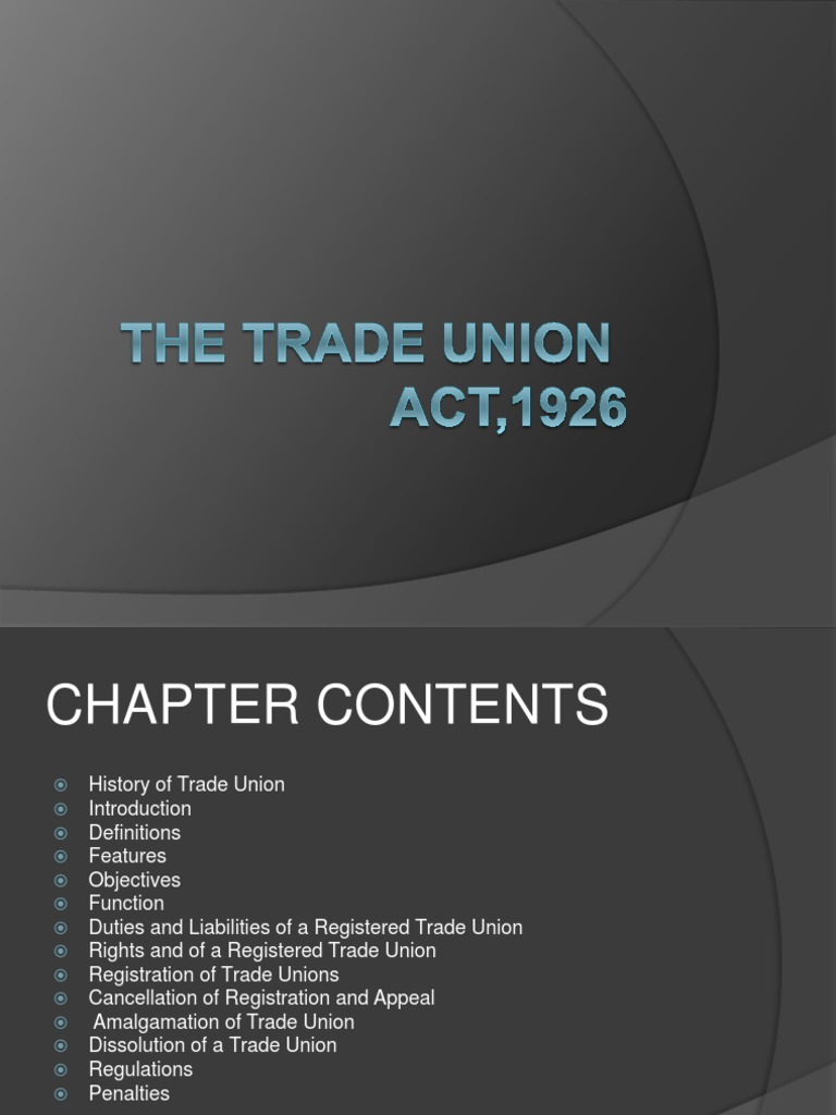 rights and liabilities of registered trade union