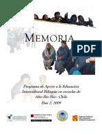 Programa de Apoyo a la Educación Intercultural Bilingüe en escuela de Alto Bío Bío - Chile. 2009