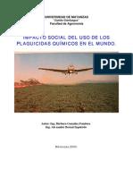 IMPACTO SOCIAL DEL USO DE LOSPLAGUICIDAS QUÍMICOS EN EL MUNDO.PLAGUICIDAS QUÍMICOS EN EL MUNDO