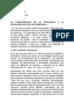 La Consagracion de La Hipocresia y Oposicion Politica en Venezuela.