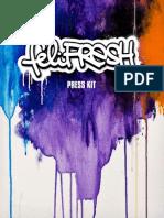 feliFRESH Press Kit