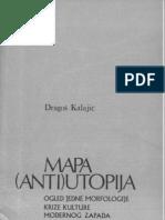Dragoš Kalajić - Mapa (anti)utopija
