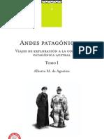 AGOSTINI, Alberto María de - Andes Patagónicos. Viajes de exploración a la Cordillera Patagónica Austral - Tomo I