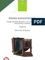 AGOSTINI, Alberto María de - Andes Patagónicos. Viajes de exploración a la Cordillera Patagónica Austral - Tomo II